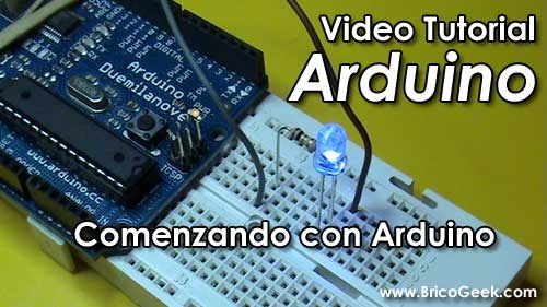 Video Tutorial Arduino: Primeros pasos