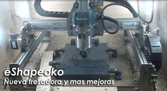 eShapeoko CNC - Nueva fresadora Makita y más mejoras
