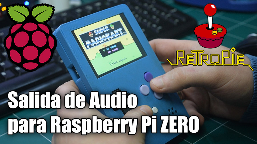 Salida de Audio para Raspberry Pi Zero con retroPie