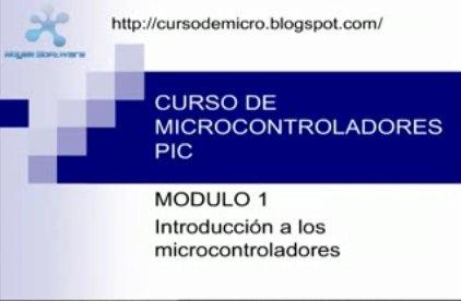 Curso en video sobre microcontroladores PIC
